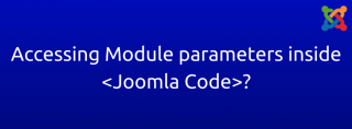How to access Module parameters anywhere inside Joomla code?